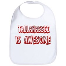 Tallahassee is awesome Bib