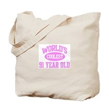 Coolest 91 Year Old Tote Bag