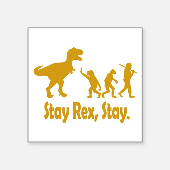 Stay Rex Stay Sticker