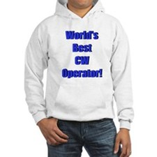 World's Best CW Operator Hoodie