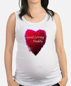 Good Loving Daddy 1 Maternity Tank Top