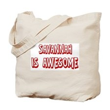 Savannah is awesome Tote Bag