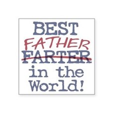Best Farter Father in the World Sticker