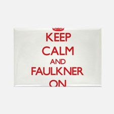 Keep Calm and Faulkner ON Magnets