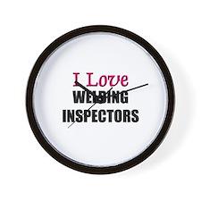 I Love WELDING INSPECTORS Wall Clock
