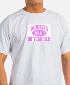 Coolest 80 Year Old T-Shirt
