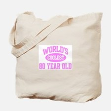 Coolest 80 Year Old Tote Bag