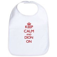 Keep Calm and Dion ON Bib