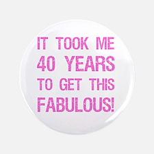 Women's 40th Birthday Button