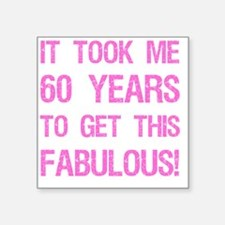 "Women's 60th Birthday Square Sticker 3"" x 3"""