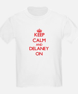 Keep Calm and Delaney ON T-Shirt