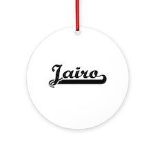 Jairo Classic Retro Name Design Ornament (Round)