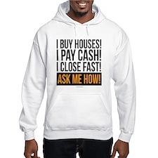 We Buy Houses Hoodie