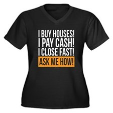 We Buy Houses Plus Size T-Shirt