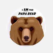 I Am the Papa Bear Button