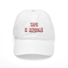 Taipei is awesome Baseball Cap