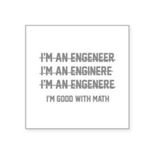 "I'm Good With Math Square Sticker 3"" x 3"""