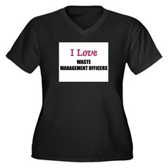 I Love WASTE MANAGEMENT OFFICERS Women's Plus Size