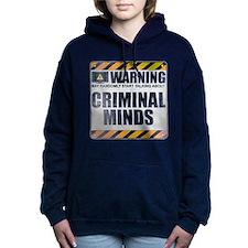 Warning: Criminal Minds Woman's Hooded Sweatshirt