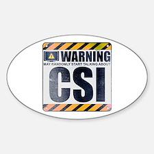 Warning: CSI Oval Decal