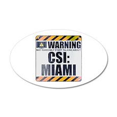 Warning: CSI: Miami 22x14 Oval Wall Peel