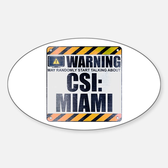 Warning: CSI: Miami Oval Decal