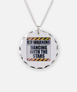 Warning: Dancing With the Stars Necklace
