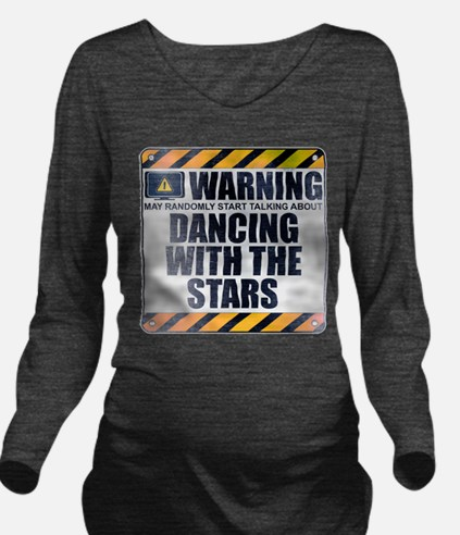 Warning: Dancing With the Stars Long Sleeve Matern