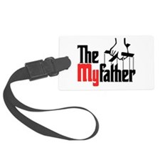 The My Father Luggage Tag