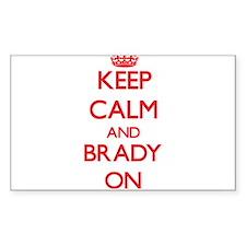 Keep Calm and Brady ON Decal