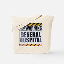 Warning: General Hospital Tote Bag