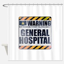 Warning: General Hospital Shower Curtain