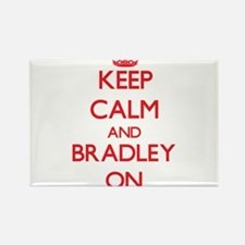 Keep Calm and Bradley ON Magnets