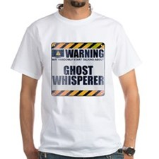 Warning: Ghost Whisperer Shirt