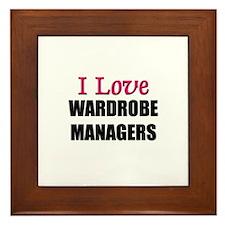 I Love WARDROBE MANAGERS Framed Tile