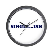 SINGLE...ISH Wall Clock