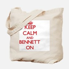 Keep Calm and Bennett ON Tote Bag