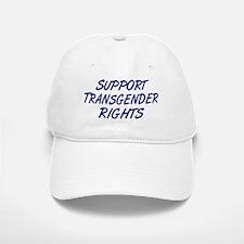 Support Transgender Rights Baseball Baseball Baseball Cap