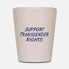 Support Transgender Rights Shot Glass