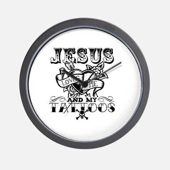 JESUS LOVES ME AND MY TATTOOS Wall Clock