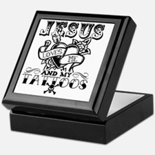 JESUS LOVES ME AND MY TATTOOS Keepsake Box
