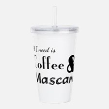 Coffee and Mascara Acrylic Double-wall Tumbler