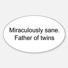 Sane father of twins Decal