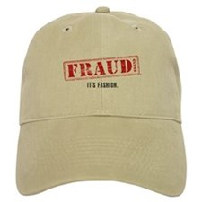 Fraud: It's Fashion Baseball Cap
