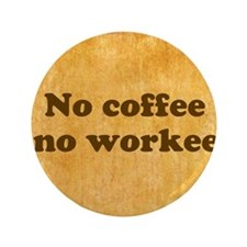 Coffee Needed Button