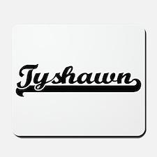 Tyshawn Classic Retro Name Design Mousepad