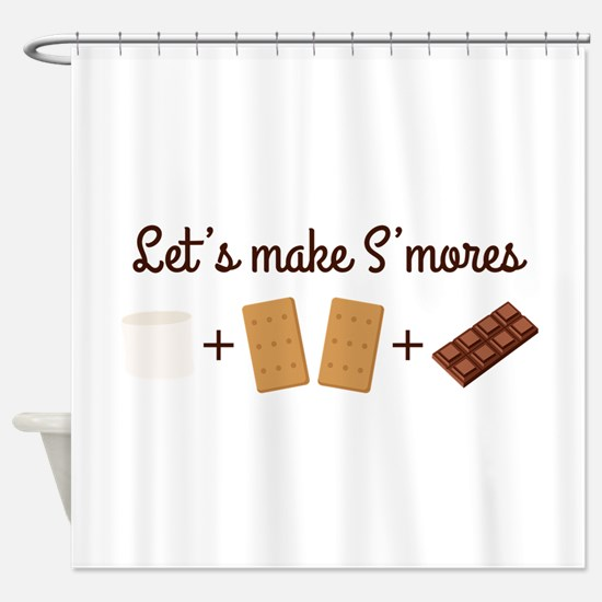 Let's Make Smores Shower Curtain