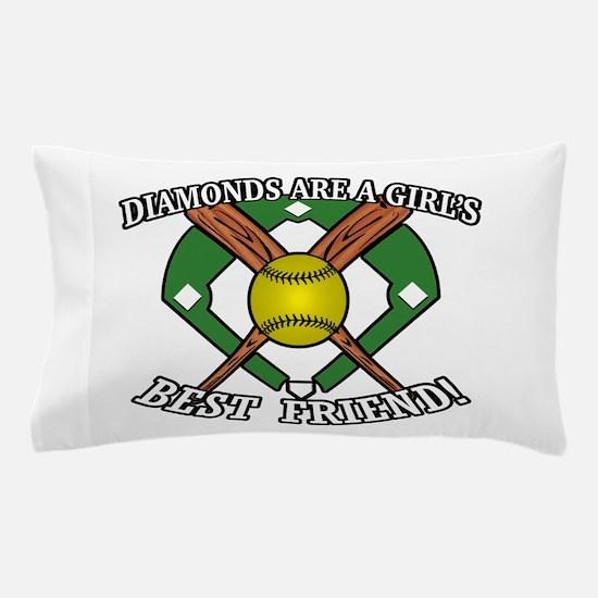 Softball Diamonds Best Friend! Pillow Case