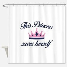 This Princess Saves Herself Shower Curtain