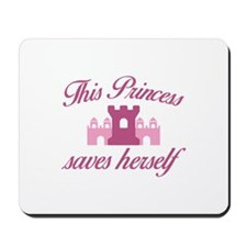This Princess Saves Herself Mousepad